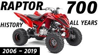4. Yamaha Raptor 700 ATV Model History ALL YEARS (so far) 2006 to 2019