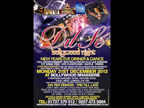 Dil Se Bollywood Night - New Years Eve Dinner and Dance 2012 - London Docklands