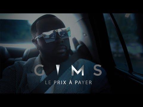 GIMS - Le prix à payer (Clip Officiel)