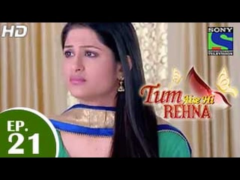 Video Tum Aise Hi Rehna - तुम ऐसे ही रहना - Episode 21 - 8th December 2014 download in MP3, 3GP, MP4, WEBM, AVI, FLV January 2017