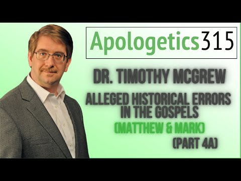 04a Alleged Historical Errors in the Gospels (Matthew & Mark) by Tim McGrew
