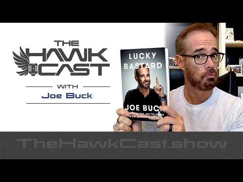 Joe Buck: Lucky Bastard - The HawkCast