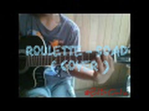 Roulette – System of a Down ( Cover )