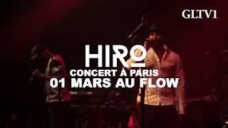 MUSIQUE : UNE GRANDE RÉUSSITE POUR LA PREMIÈRE D»HIRO» AU FLOW (PARIS) EN PRÉSENCE DE NAZA, KEBLACK, FABREGAS…