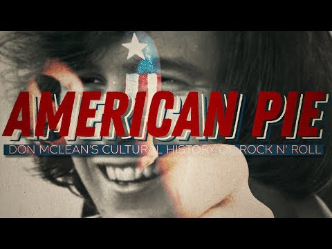 American Pie Explained: Don McLean's Cultural History of Rock n' Roll
