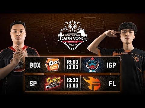 BOX vs IGP | SP vs FL - Ngày 1 Vòng 4 - Đấu Trường Danh Vọng Mùa Xuân 2019 - Thời lượng: 4:16:30.