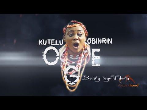 Kutelu Obinrin Oge - Yoruba Latest 2018 Movie Now Showing On Yorubahood