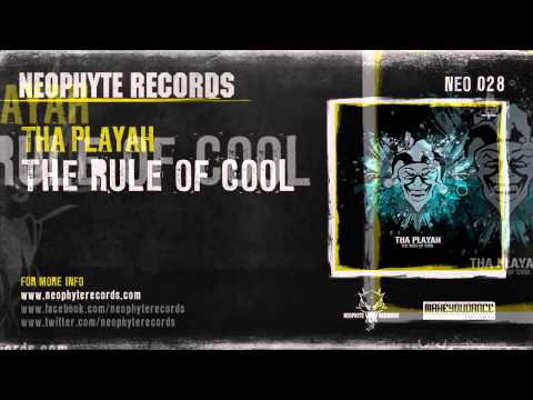 Tha Playah - The Rule Of Cool