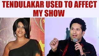 Sachin Tendulkar used to affect TRP of my show : Ekta Kapoor| Oneindia news