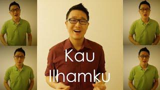 Kau IlhamKu - A Cappella cover (Man Bai)