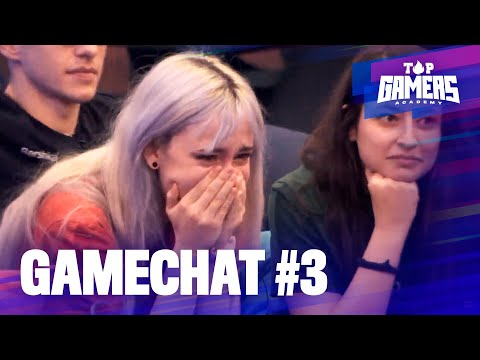 GAMECHAT #3 | TOP GAMERS ACADEMY