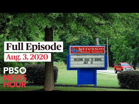 PBS NewsHour full episode, Aug. 3, 2020
