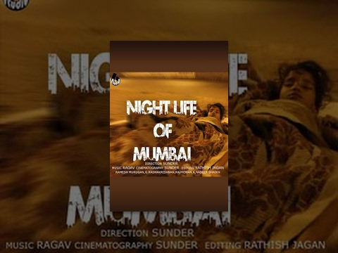 Night Life of Mumbai - Documentary short film