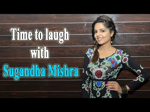 Time to laugh with Sugandha Mishra