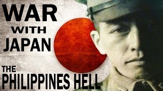 Bloody War With The Japanese Invaders - The Philippines Hell - WWII Documentary On The Pacific Theat