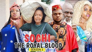 Video SOCHI THE ROYAL BLOOD 3 - 2018 LATEST NIGERIAN NOLLYWOOD MOVIES || TRENDING NOLLYWOOD MOVIES MP3, 3GP, MP4, WEBM, AVI, FLV April 2019