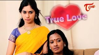 True Love | Latest Telugu Short Film
