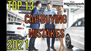 Video 13 Car Buying Mistakes - How Auto Dealerships rip you off - How to buy a Vehicle from a Car Dealer MP3, 3GP, MP4, WEBM, AVI, FLV Juni 2019