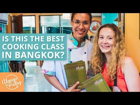 IS THIS THE BEST THAI COOKING CLASS IN BANGKOK? - SILOM THAI COOKING SCHOOL