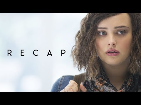 13 REASONS WHY Season 1 tolal RECAP, watch this before watching Seson 2