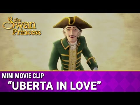 Uberta In Love | Mini Movie | The Swan Princess