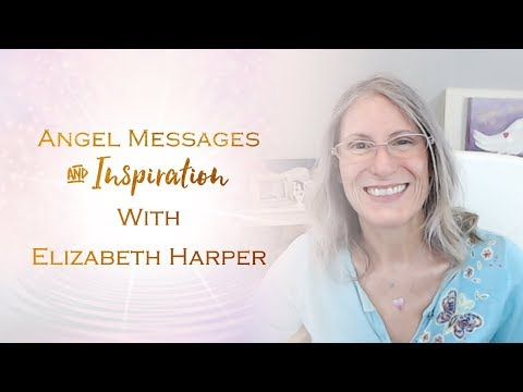 Love messages - Angel Messages February 10-16 with Elizabeth Harper