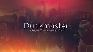 Dunkmaster – A Ragna Combo/Hype Video