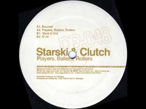 Starski and Clutch* Starski & Clutch - Detroit Hustle