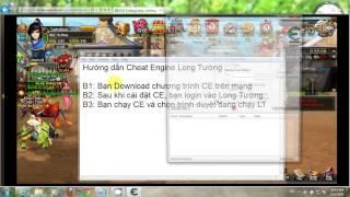 Hướng dẫn Cheat Engine Long Tướng