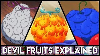 Download Video Explaining Devil Fruits - Everything You Need To Know | One Piece Explained MP3 3GP MP4