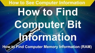 How to See Computer Information  How to Find Computer Bit Information  RAM Information is a how to video that shows you how to find the basic information about your computer like your computer's name, how much RAM is installed, the processor information, and the bit information whether it is 32 bit or 64 bit.https://youtu.be/bMM6GX2WeIQhttps://www.youtube.com/channel/UCFBxyLMer62Dr4cmdMeQP4A