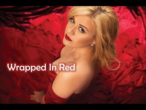 Kelly Clarkson - Wrapped In Red - Lyrics
