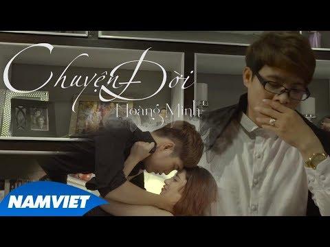 Chuyện Đời - Hoàng Minh (MV OFFICIAL) #CD - Thời lượng: 6 phút, 42 giây.