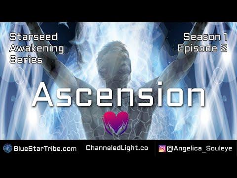 Ascension   Starseed Awakening   Season 1: Episode 2
