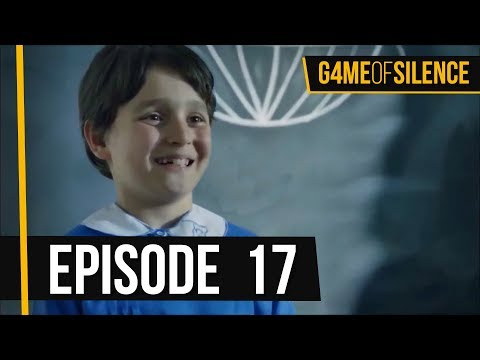 Game Of Silence | Episode 17 (English Subtitle)