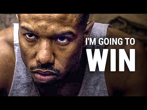 I'M GOING TO WIN - Best Motivational Video