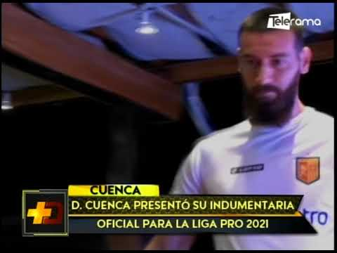 D. Cuenca presentó su indumentaria oficial para la Liga Pro 2021