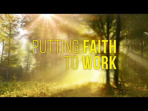 Putting Faith to Work - Dr. Bill Winston
