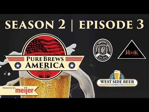 Perrin Brewing & Roak Brewing | Episode 3 | Season 2 | Pure Brews America