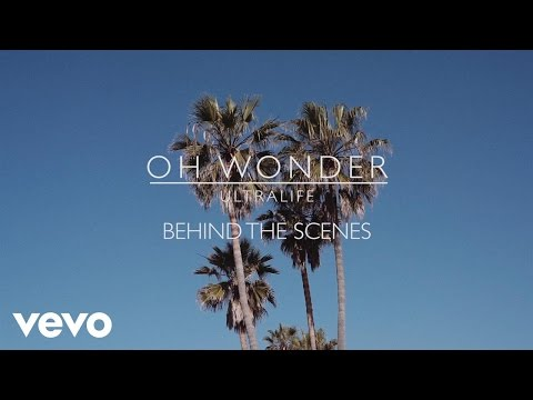 Download Oh Wonder - Ultralife (Behind The Scenes) MP3