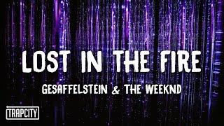 Gesaffelstein & The Weeknd - Lost in the Fire (Lyrics)