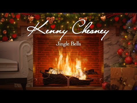 Kenny Chesney - Jingle Bells (Christmas Songs - Yule Log)