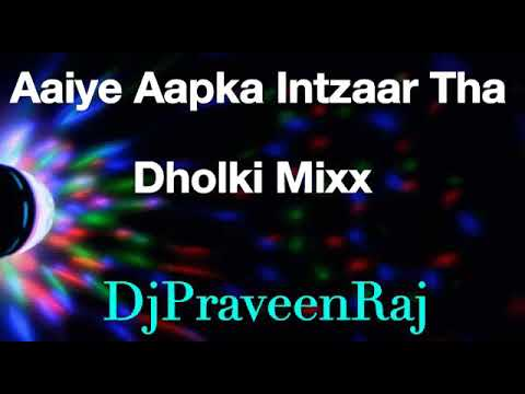 Video Aaiye Aapka Intzaar Tha(Love Mix)(Vijaypath 1994)Dj Praveen Raj download in MP3, 3GP, MP4, WEBM, AVI, FLV January 2017