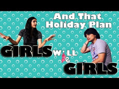 Planning a holiday with demanding girlfriend Ep-02 | GWBG S02 | Dsfplay 2017