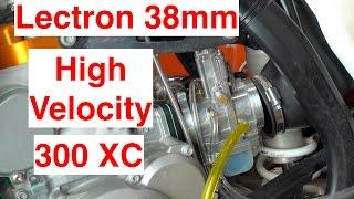 9. Lectron 38mm HV Install on 2017 KTM 300 XC - Episode 213