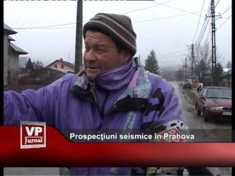 Prospecţiuni seismice în Prahova