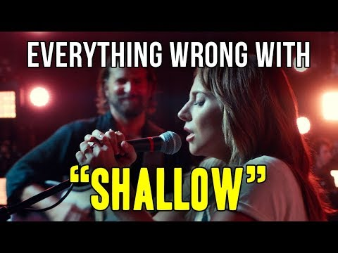 "Everything Wrong With Lady Gaga And Bradley Cooper - ""Shallow"""