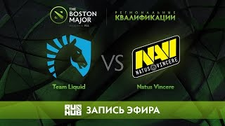 Team Liquid vs Natus Vincere, Boston Major Qualifiers - Europe [GodHunt, Lex]
