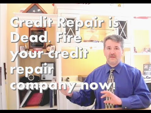 0 Credit Repair is Dead. Fire your credit repair company. How to credit repair, for free, on your own.