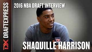 Shaquille Harrison - 2016 NBA Pre-Draft Interview - DraftExpress